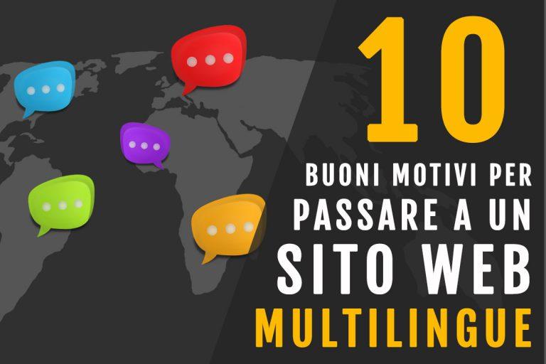 10 buoni motivi per passare a un sito web multilingue