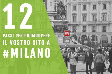 12 Passi per un Buon Posizionamento del tuo Sito Web a Milano